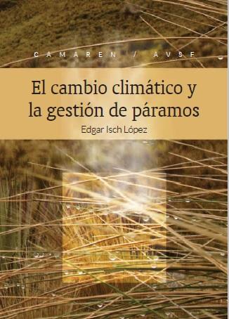El cambio climático y la gestión de páramos