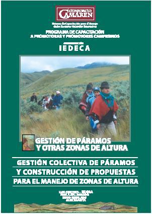 Gestión colectiva de páramos y construcción de propuestas para el manejo de zonas de altura