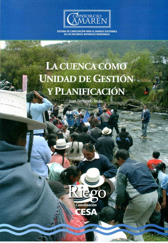 La Cuenca como Unidad de Gestión y Planificación