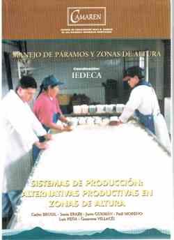 Sistemas de Producción: Alternativas productivas en Zonas de Altura