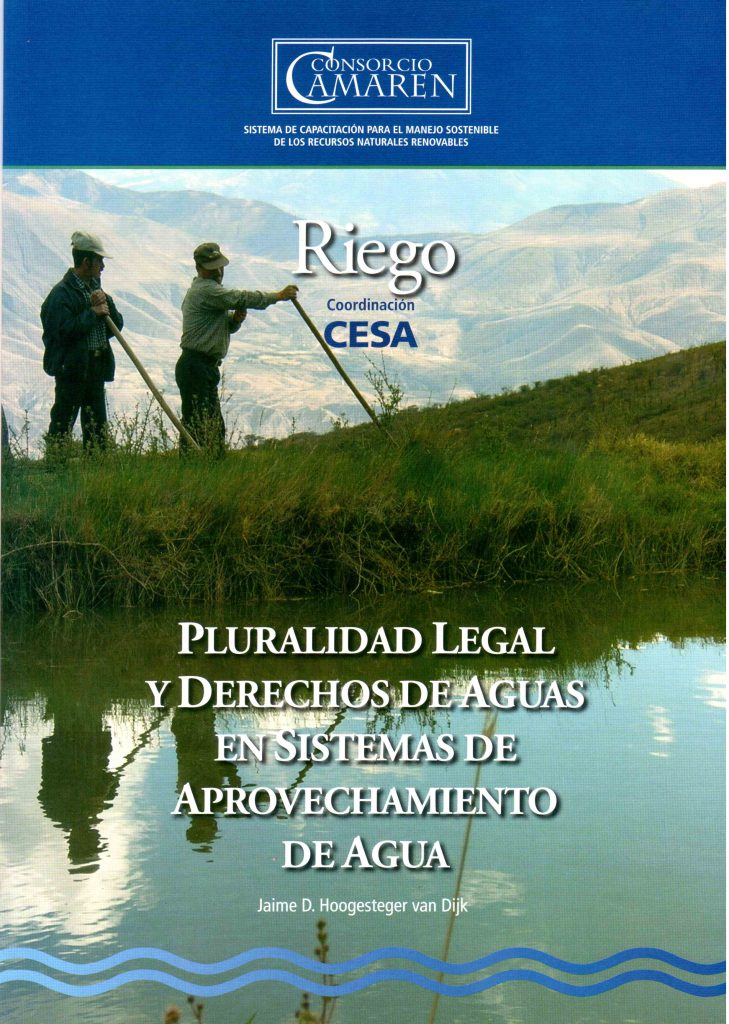 Pluralidad Legal y Derechos de Aguas en Sistemas de Aprovechamiento de Agua