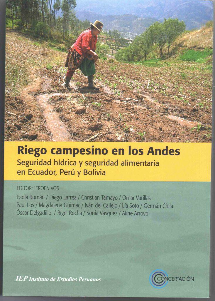 Riego campesino en los Andes, seguridad hídrica y seguridad alimentaria en Ecuador, Perú y Bolivia